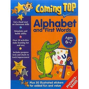 Coming Top: Alphabet and First Words - Ages 6-7: 60 Gold Star Stickers - Plus 30 Illustrated Stickers for Added Fun anda� Value