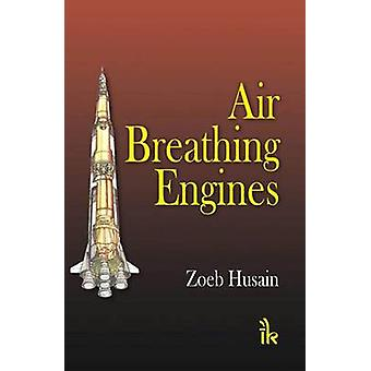 Air Breathing Engines by Zoeb Husain - 9789380026893 Book