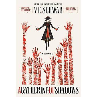 A Gathering of Shadows by V E Schwab - 9780765376480 Book