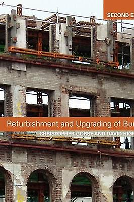 Refurbishment and Upgrading of Buildings by Gorse & Christopher A.