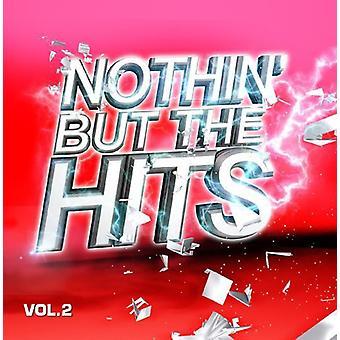 Nothin ma colpisce 2 - Nothin importazione USA ma Hits 2 [CD]