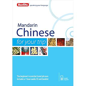Berlitz Language: Mandarin Chinese For Your Trip (Berlitz For Your Trip) (Audio CD) by Berlitz