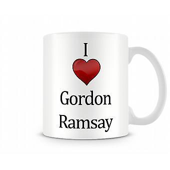 Me encanta Gordon Ramsey taza impresa