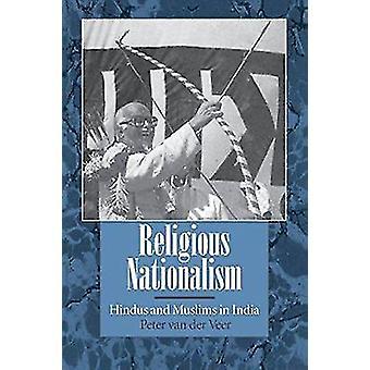 Religiøse nasjonalisme - hinduer og muslimer i India av Peter van der V