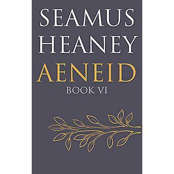 Eneida - libro VI (principal) por Seamus Heaney - libro 9780571327317