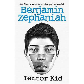 Terror Kid by Benjamin Zephaniah - 9781471401770 Book