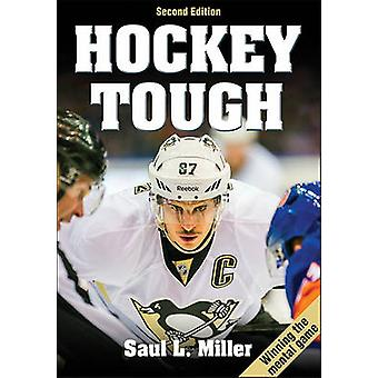 Hockey Tough (2nd edition) by Saul L. Miller - 9781492504092 Book