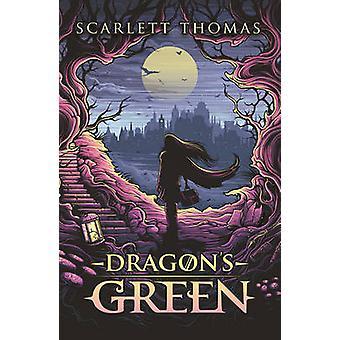 Dragon's Green - Worldquake Book One by Scarlett Thomas - 978178211702