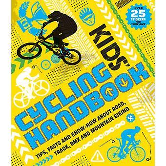 Kids cykling handbok av Moira Butterfield - 9781783121694 bok