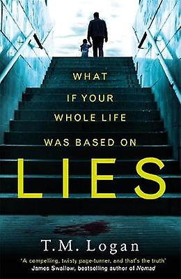 Lies - The stunning new psychological thriller you won't be able to pu
