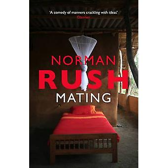 Mating by Norman Rush - 9781847087836 Book