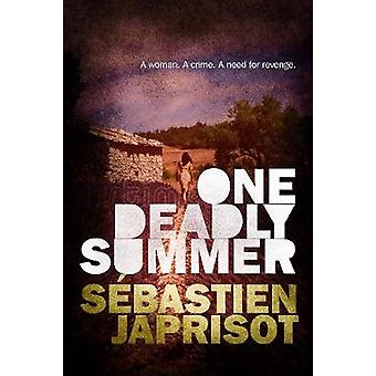 One Deadly Summer by One Deadly Summer - 9781910477502 Book