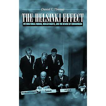 The Helsinki Effect - International Norms - Human Rights and the Demis