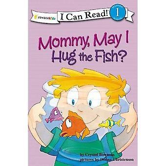 Mamma, kan jag krama fisken?: bibliska värden (jag kan läsa böcker) (jag kan läsa!)