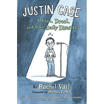 Justin Case: Scuola, Drool e altri disastri giornalieri