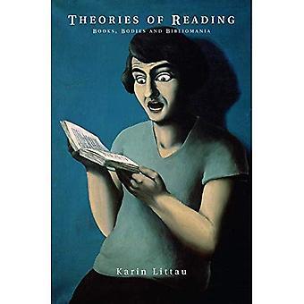 Théories de la lecture: livres, corps et Bibliomania