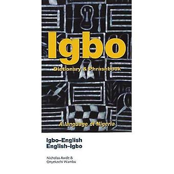 Igbo-English, English-Igbo Dictionary and Phrasebook (Hippocrene Dictionary & Phrasebook)