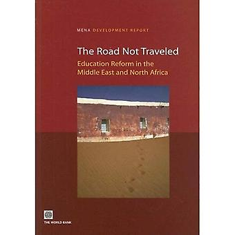 Road Not Traveled Education Reform in the Middle East and North Africa