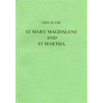 The Lives of St.Mary Magdalene and St.Martha (Exeter Hispanic Texts)