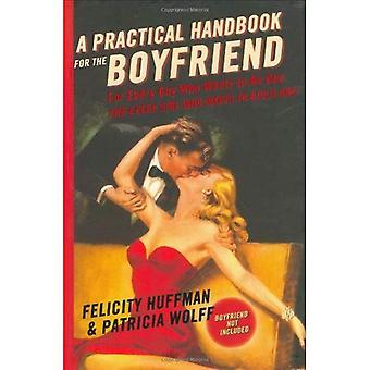 Practical Handbook for the Boyfriend, A