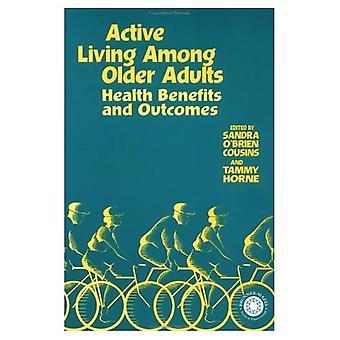 Aktive lever blandt ældre voksne: Sundhedsmæssige fordele og resultater