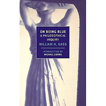 On Being Blue: A Philosophical Inquiry (New York Review Books)