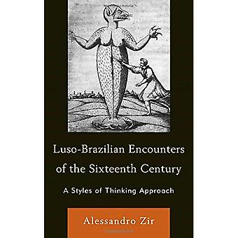 Luso-Brazilian Encounters of the Sixteenth Century