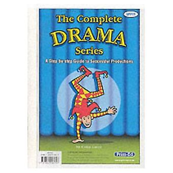 The Complete Drama Series: Upper: A Step-by-step Guide to Successful Productions: Upper