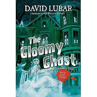 Gloomy Ghost, The (Monsterrific Tales)