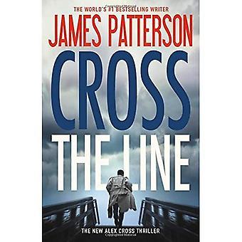 Overschrijden van de lijn (Alex Cross romans)