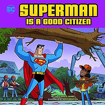 Superman ist ein guter Bürger (DC Superhelden Charakter Bildung)