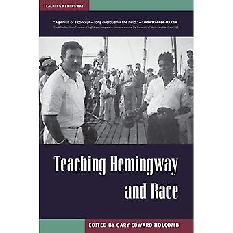 Teaching Hemingway and Race� (Teaching Hemingway)