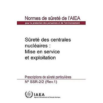 Safety of Nuclear Power Plants: Commissioning and Operation: Specific Safety Requirements (Collection normes de surete)