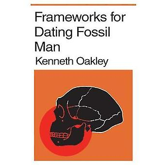 Ramar för Dating Fossil Man av Oakley & Kenneth