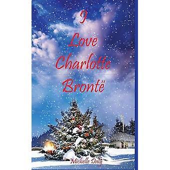 Ik hou van Charlotte Bronte door Daly & Michelle