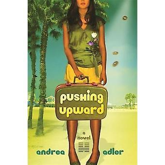 Pushing Upward by Adler & Andrea