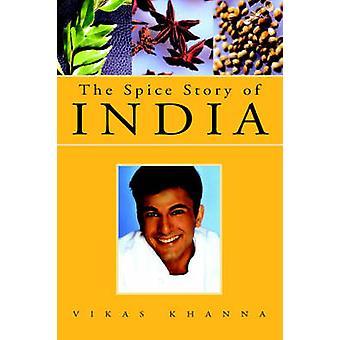 Krydda historien om Indien av Khanna & Vikas
