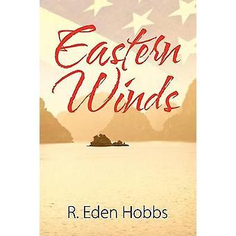 Eastern Winds by Hobbs & R Eden