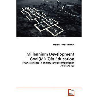 Millennium Development GoalMDGin utdanning av Beshah & Meseret Tadesse