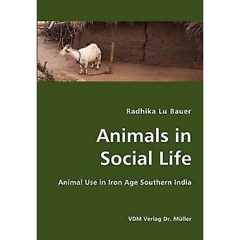 Animals in Social Life by Bauer & Radhika & Lu