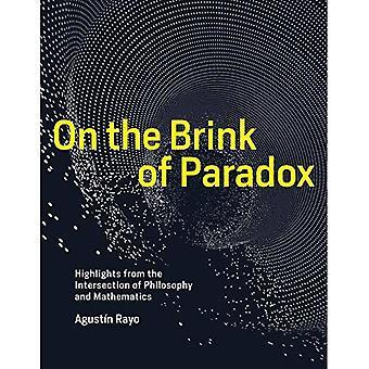 Au bord du paradoxe: faits saillants de l'Intersection de la philosophie et les mathématiques (The MIT Press)