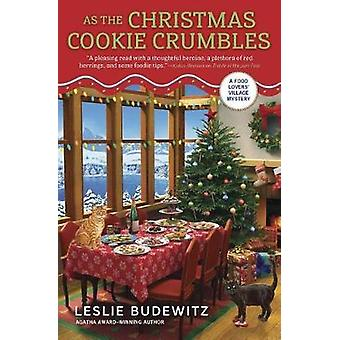 As The Christmas Cookie Crumbles - A Food Lover's Village Mystery - Boo