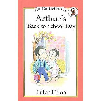 Arthur's Back to School Day by Lillian Hoban - Lillian Hoban - 978078