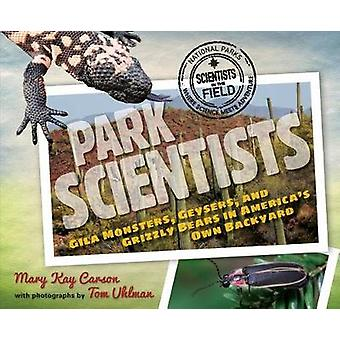 Park Scientists - Gila Monsters - Geysers and Grizzly Bears in America