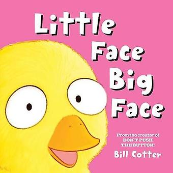 Little Face / Big Face - All Kinds of Wild Faces! by Bill Cotter - 978