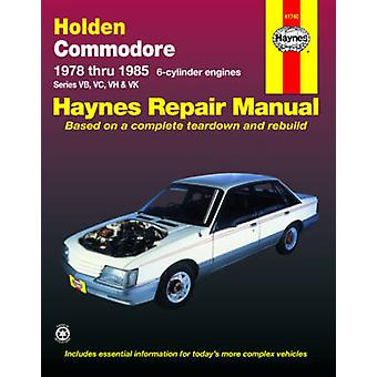 Holden Commodore Australian Automotive Repair Manual - 1978 to 1985 by