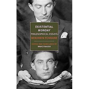 Existential Monday - Essays (Main) by Andrew Rubens - Benjamin Fondane