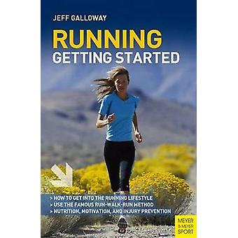 Running - Getting Started (5th Revised edition) by Jeff Galloway - Sco