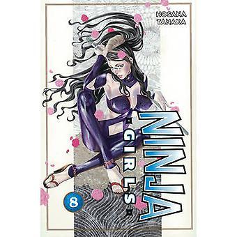 Ninja Girls - v. 8 by Hosana Tanaka - 9781935429685 Book