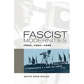 Modernidades fascistas - Itália - 1922-1945 por Ruth Ben-Ghiat - 9780520242